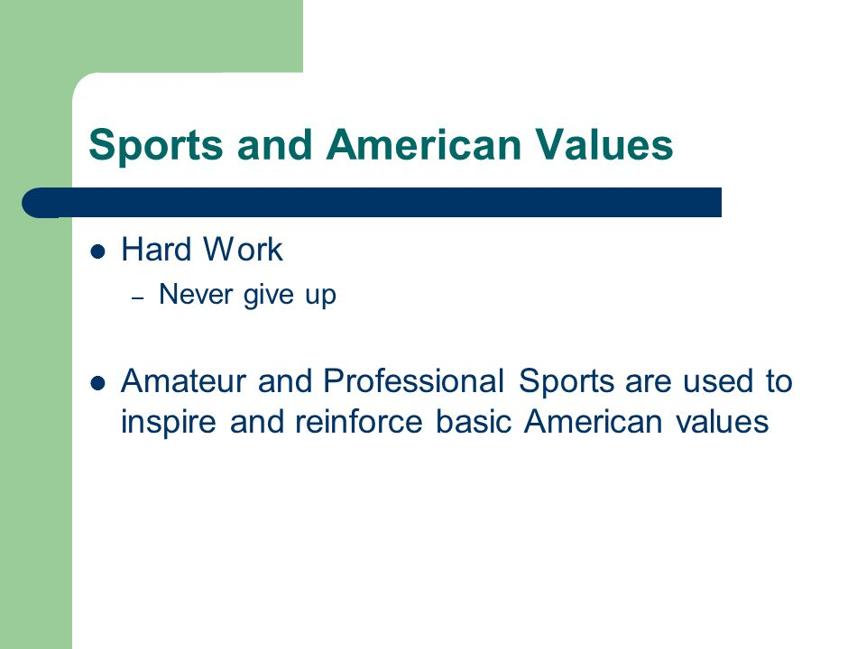 Sports and American Values