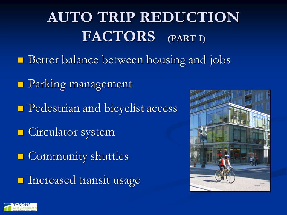 AUTO TRIP REDUCTION FACTORS (PART I)