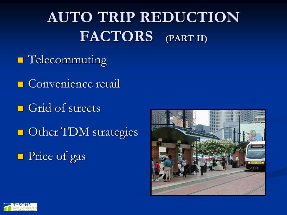 AUTO TRIP REDUCTION FACTORS (PART II)