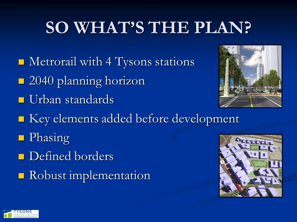 SO WHAT'S THE PLAN Metrorail with 4 Tysons stations