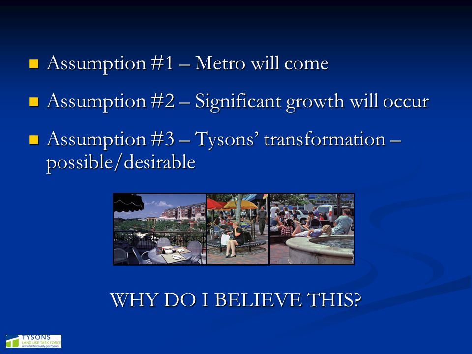 Assumption #1 – Metro will come