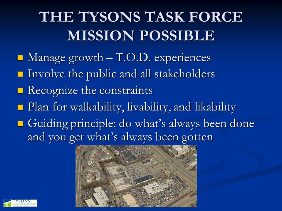 THE TYSONS TASK FORCE MISSION POSSIBLE