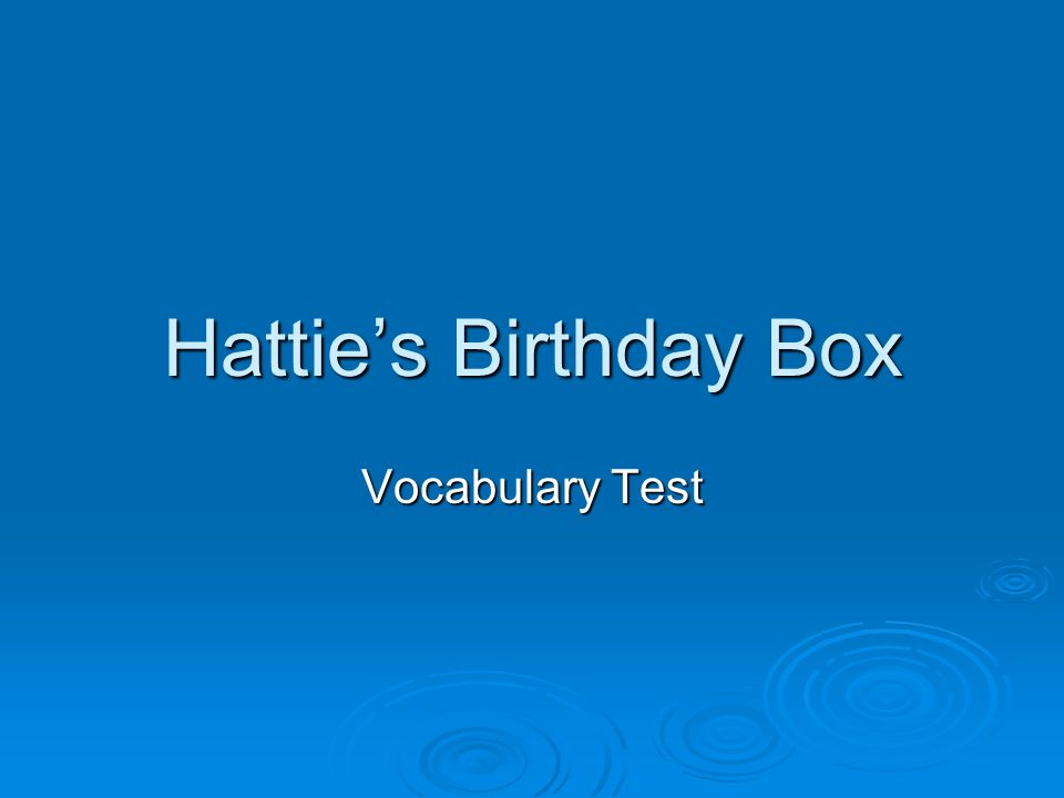 Hattie's Birthday Box Vocabulary Test