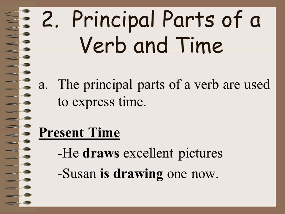 2. Principal Parts of a Verb and Time