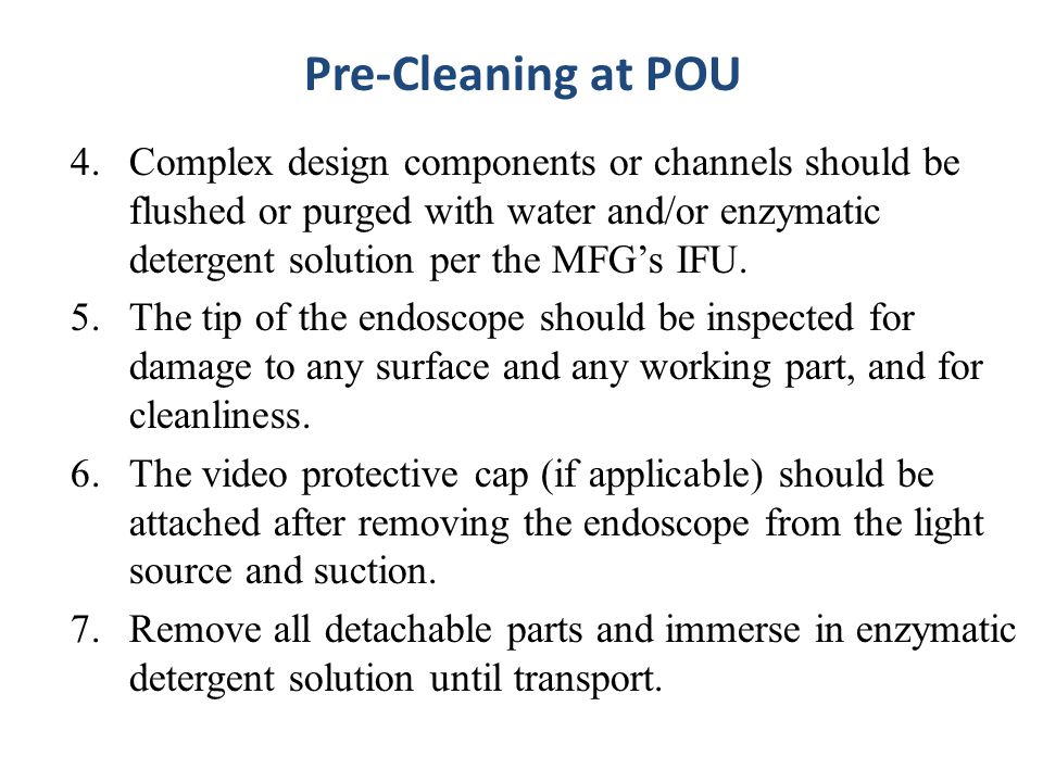 Pre-Cleaning at POU