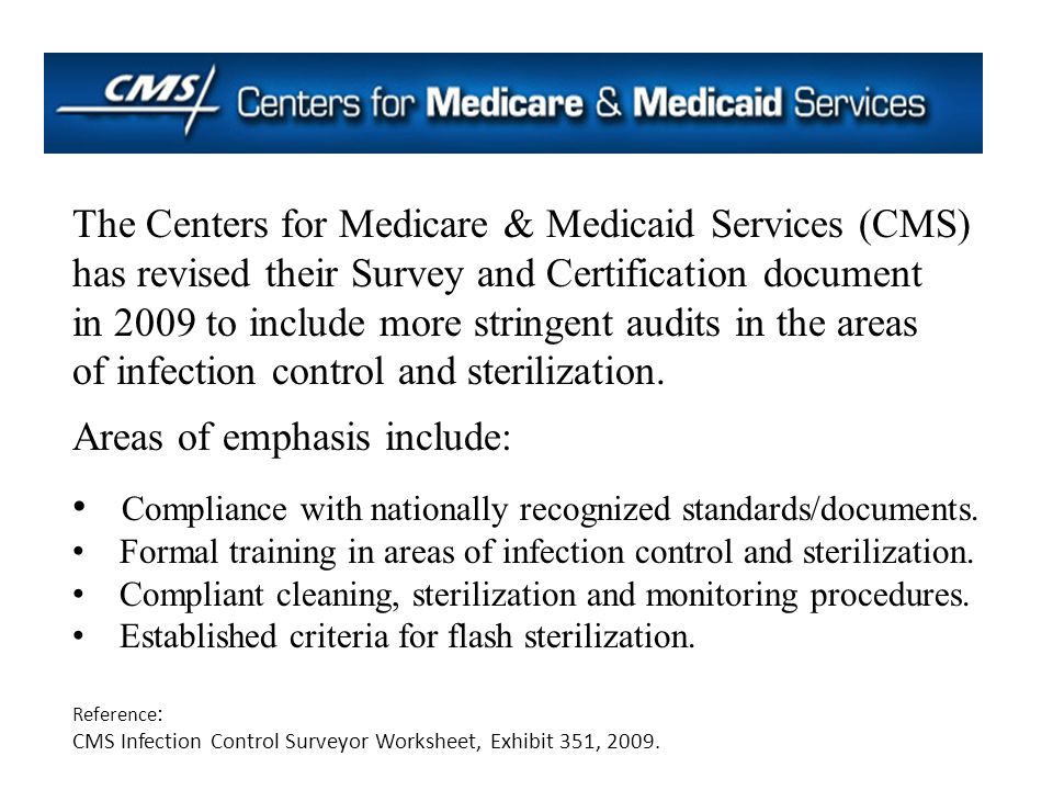 The Centers for Medicare & Medicaid Services (CMS)