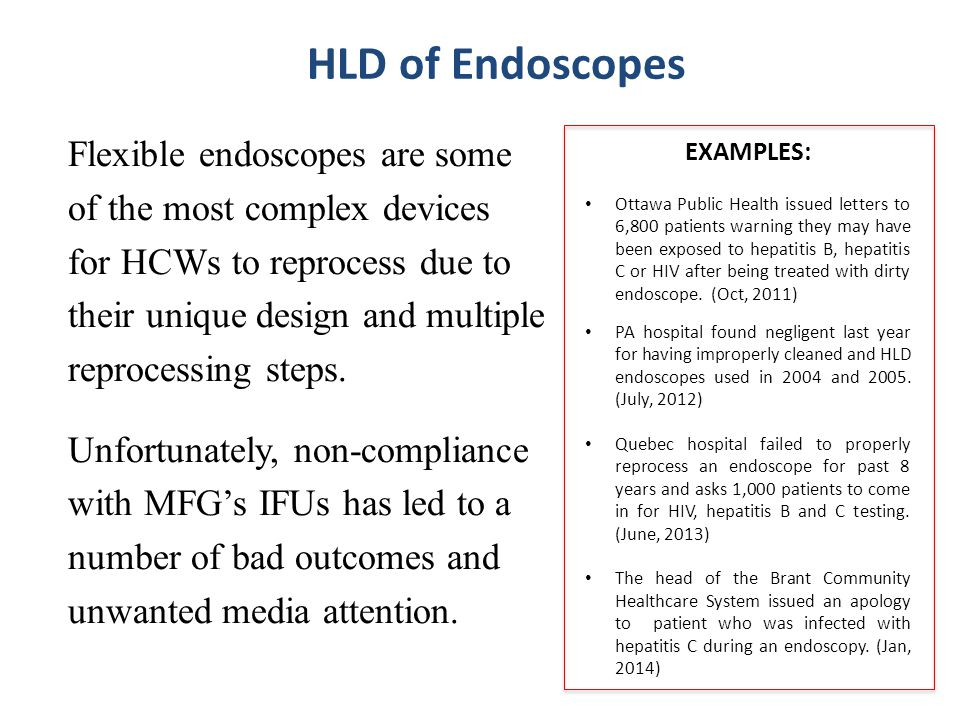 HLD of Endoscopes Flexible endoscopes are some