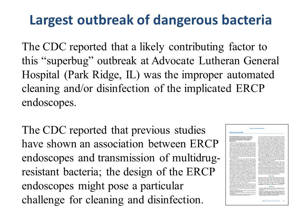 Largest outbreak of dangerous bacteria