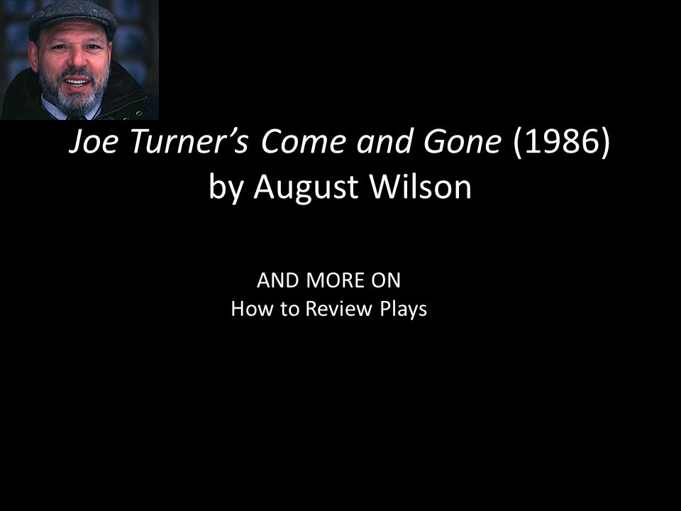 Joe Turner's Come and Gone (1986) by August Wilson