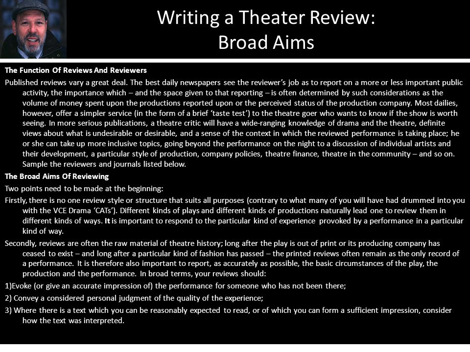Writing a Theater Review: Broad Aims