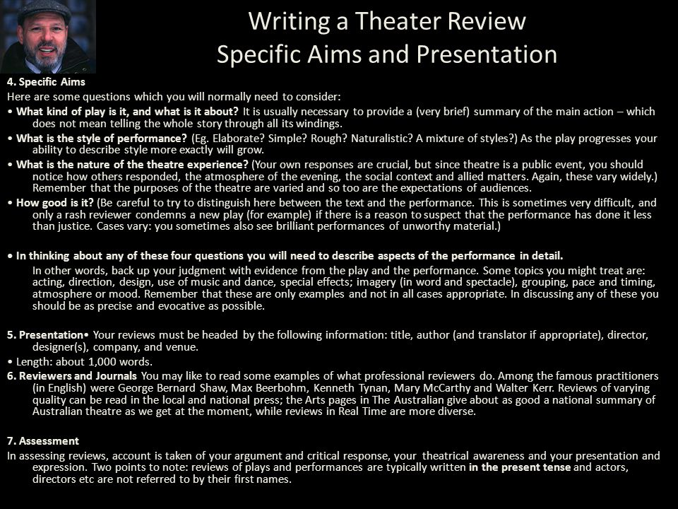 Writing a Theater Review Specific Aims and Presentation
