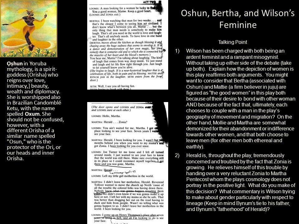 Oshun, Bertha, and Wilson's Feminine