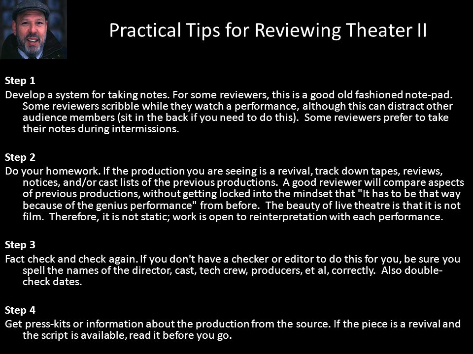 Practical Tips for Reviewing Theater II
