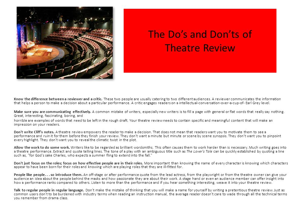 The Do's and Don'ts of Theatre Review