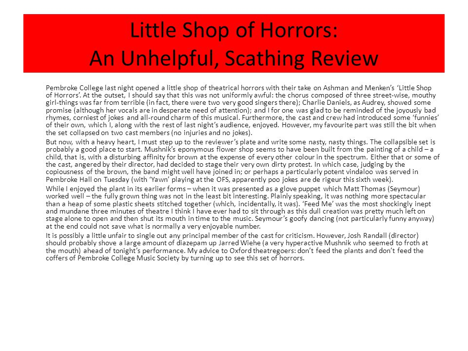 Little Shop of Horrors: An Unhelpful, Scathing Review
