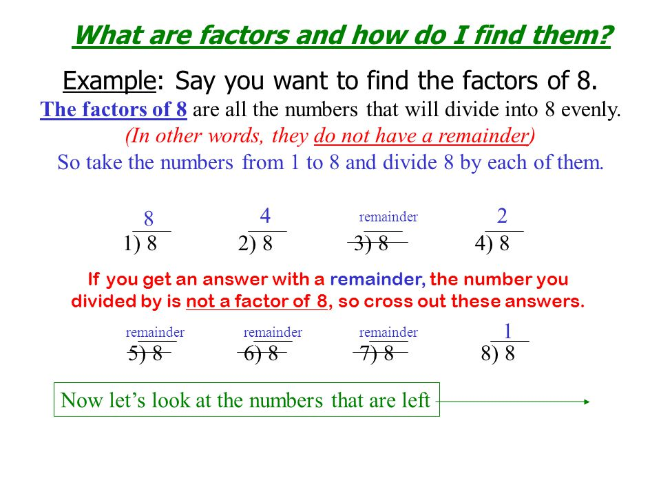 What are factors and how do I find them
