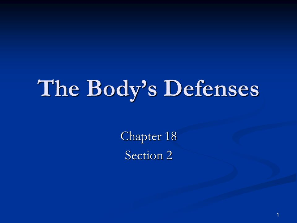The Body's Defenses Chapter 18 Section 2