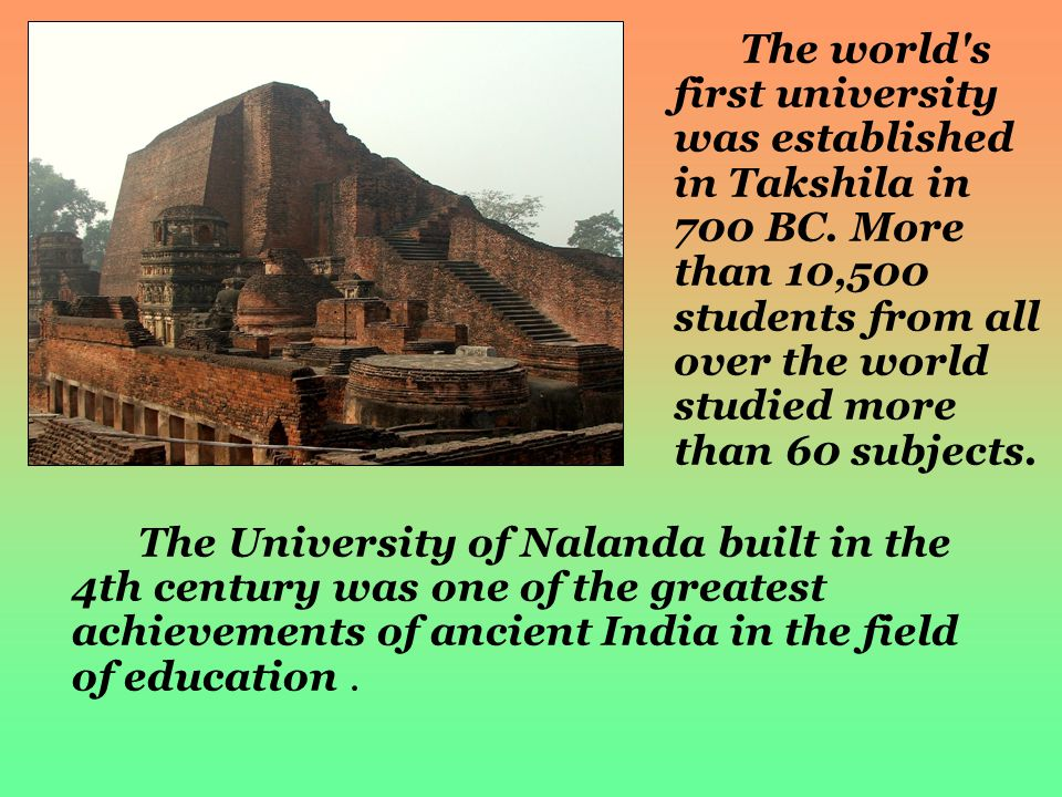 The world s first university was established in Takshila in 700 BC