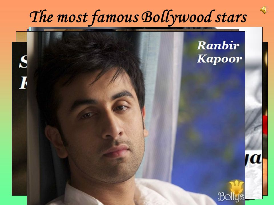 The most famous Bollywood stars