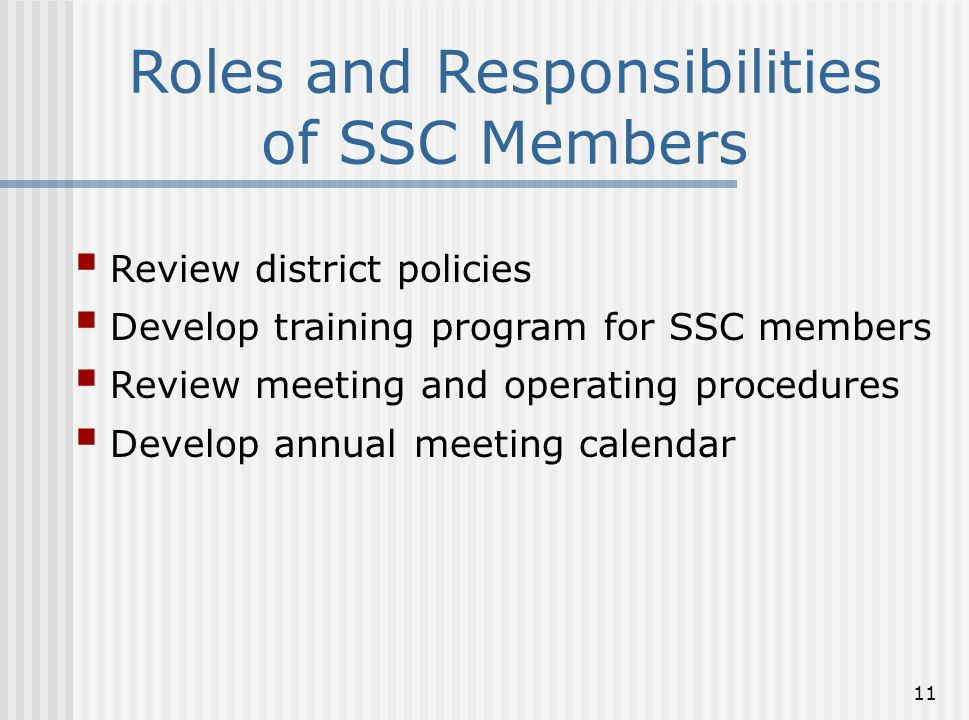Roles and Responsibilities of SSC Members