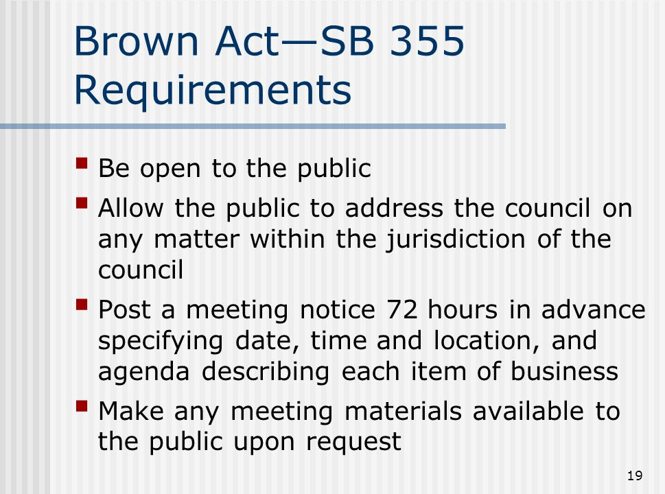 Brown Act—SB 355 Requirements