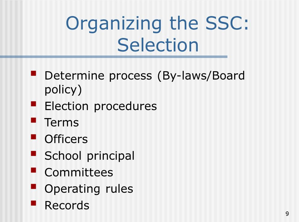 Organizing the SSC: Selection