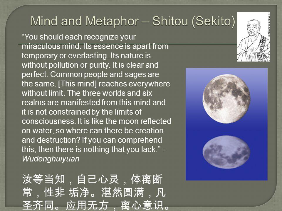 Mind and Metaphor – Shitou (Sekito)