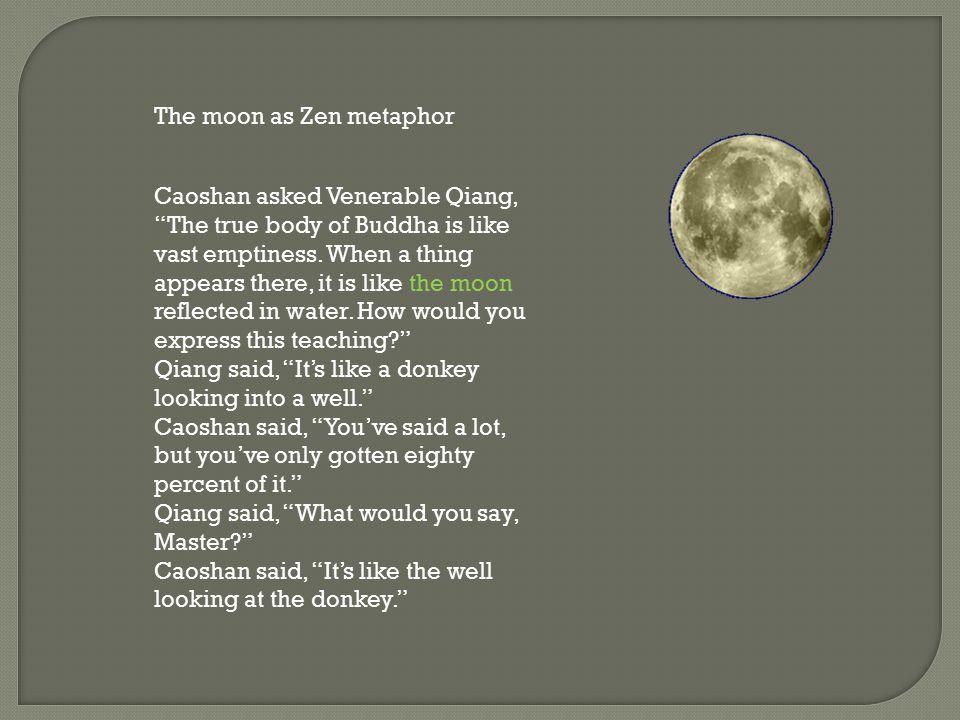 The moon as Zen metaphor