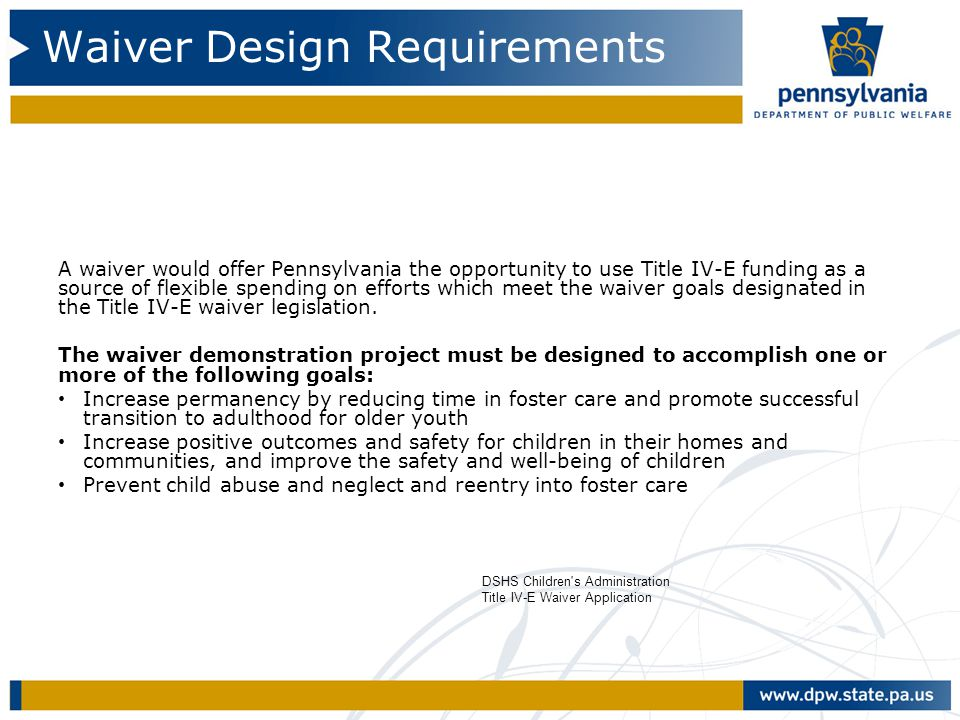 Waiver Design Requirements