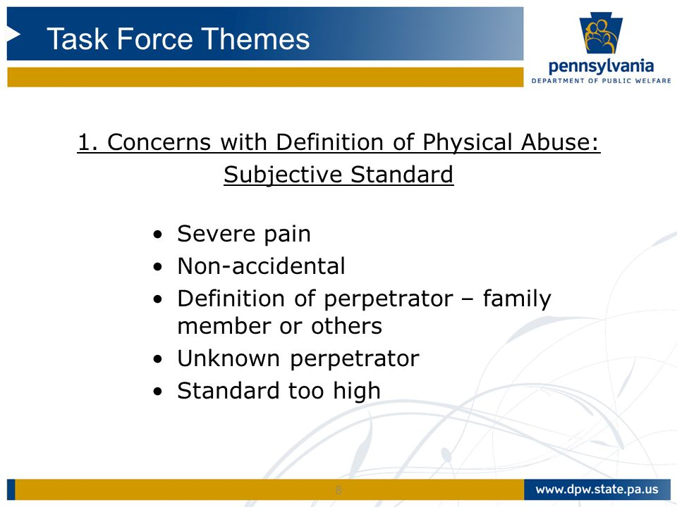 1. Concerns with Definition of Physical Abuse:
