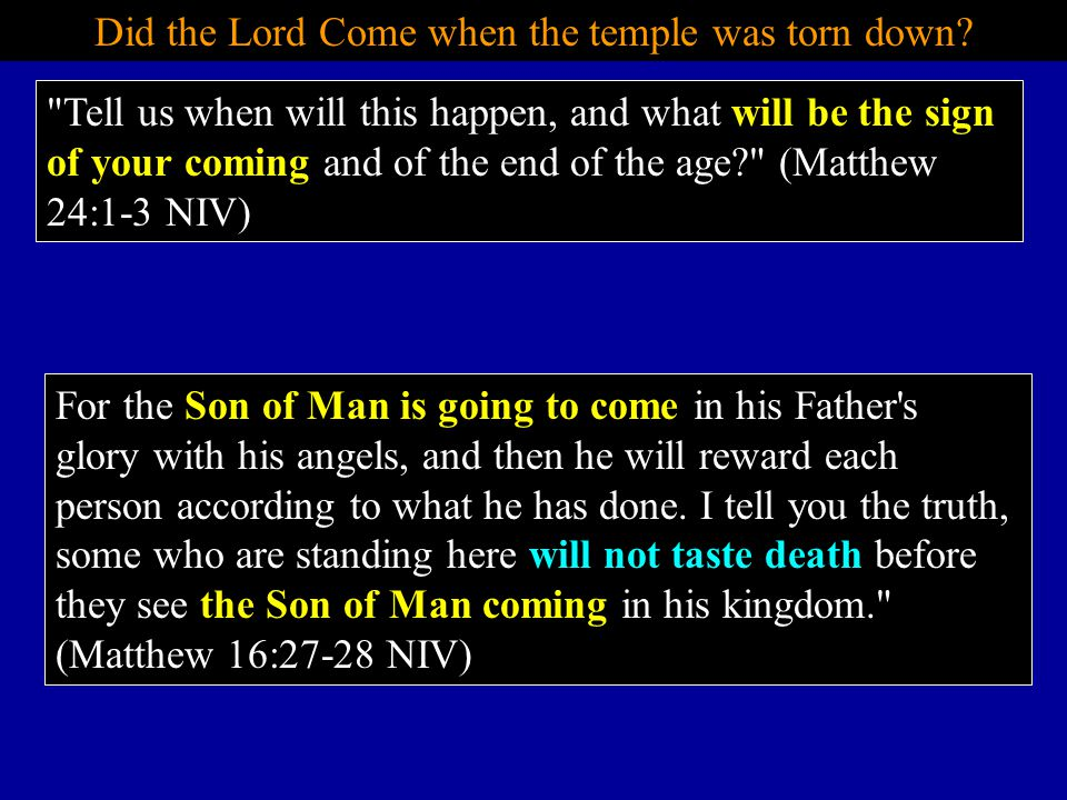 Did the Lord Come when the temple was torn down