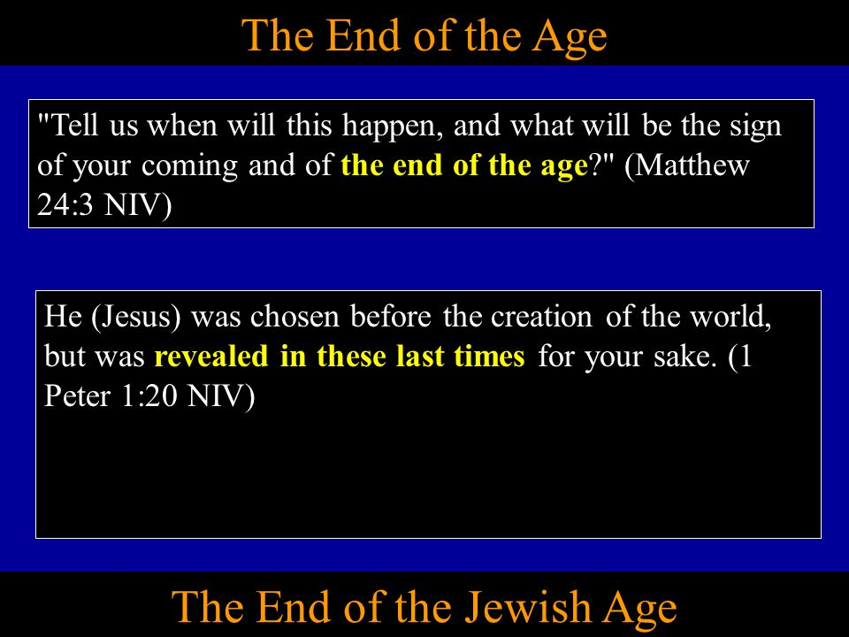 The End of the Jewish Age