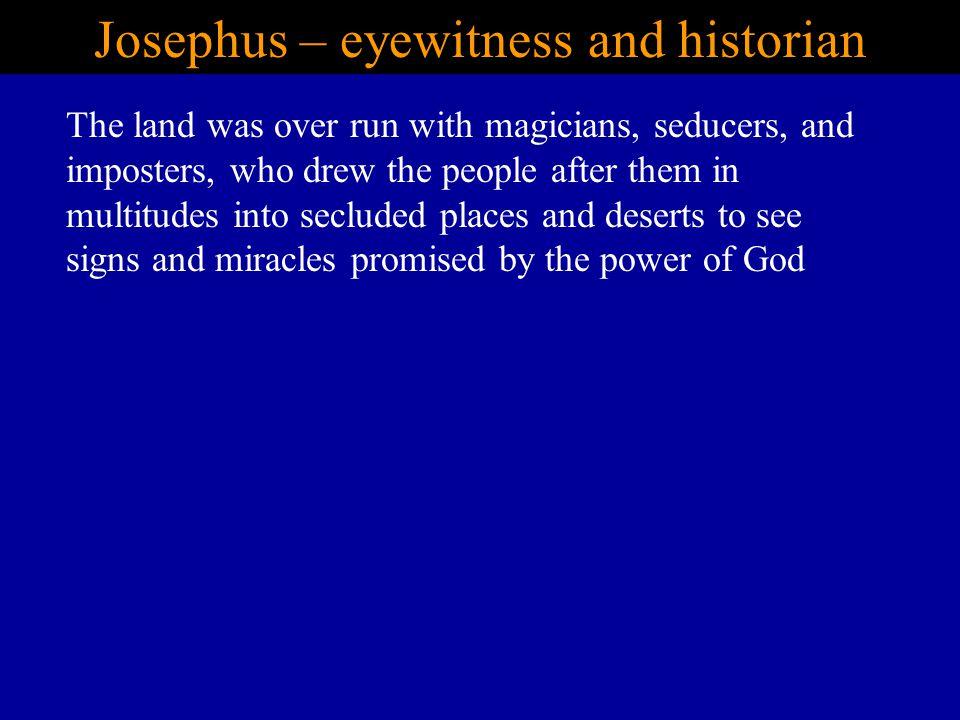 Josephus – eyewitness and historian
