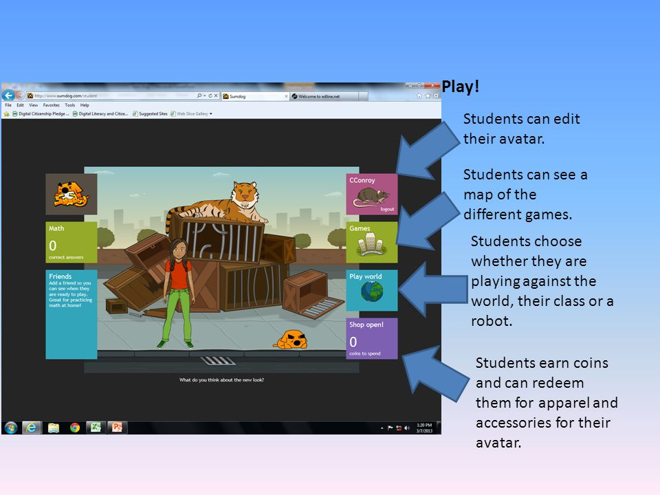 Play! Students can edit their avatar.