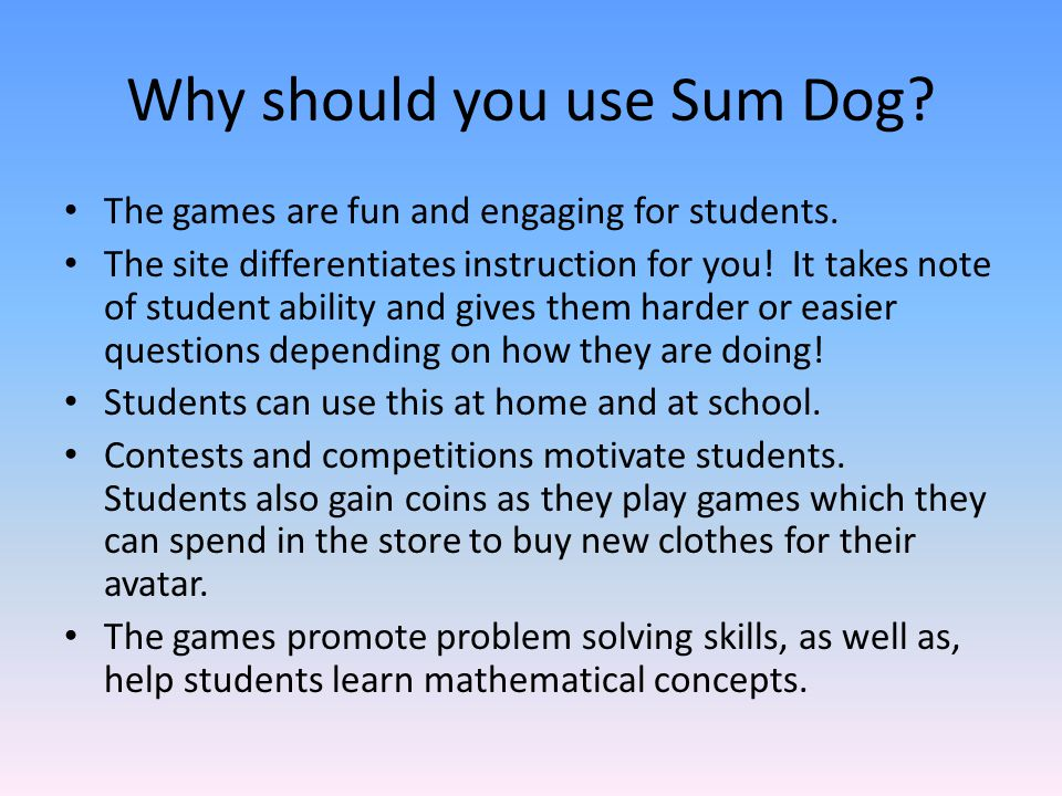 Why should you use Sum Dog
