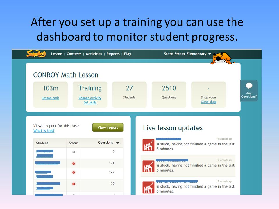 After you set up a training you can use the dashboard to monitor student progress.