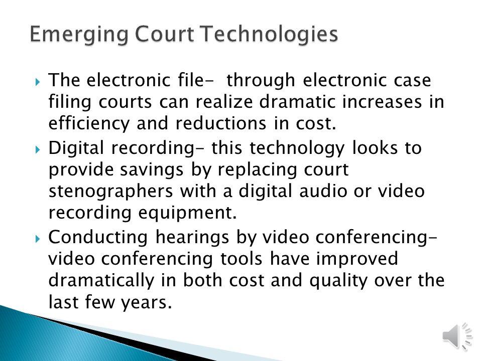 Emerging Court Technologies