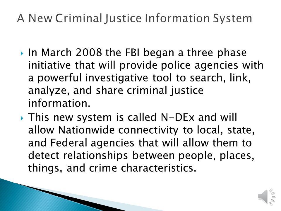 A New Criminal Justice Information System