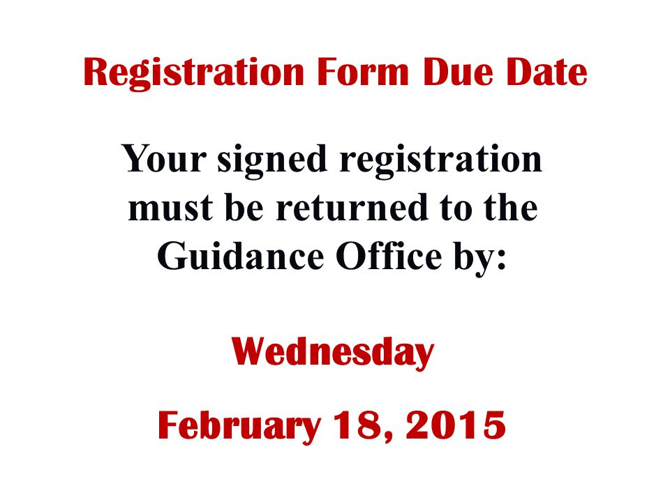 Registration Form Due Date