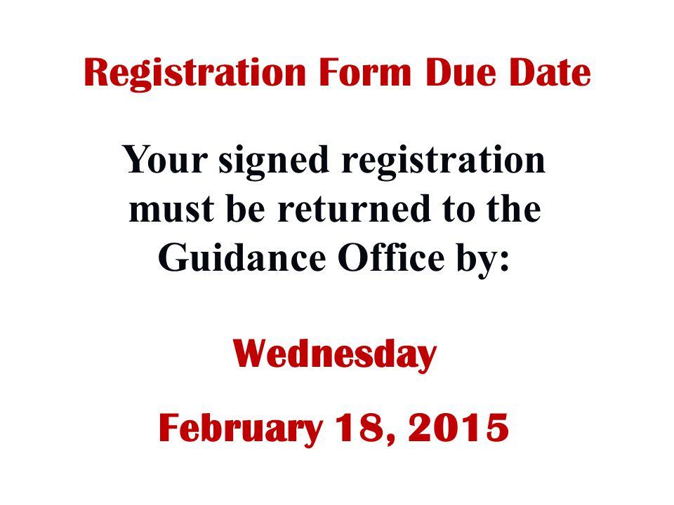 Registration Form Due Date