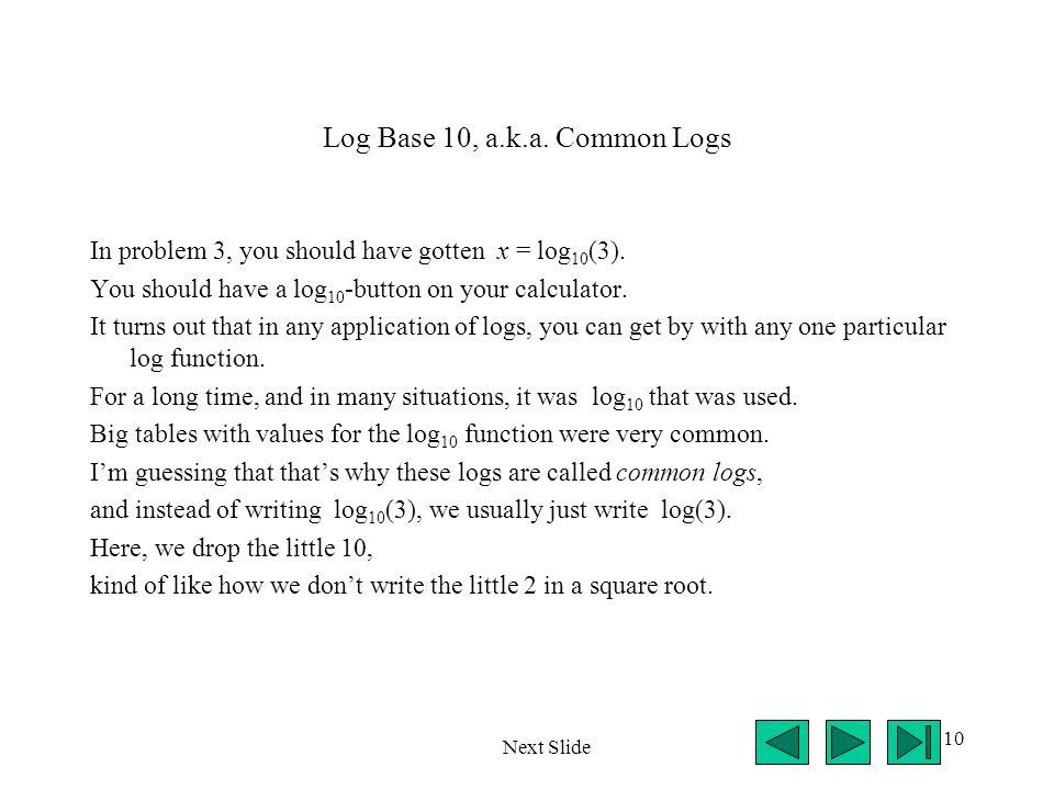 Log Base 10, a.k.a. Common Logs
