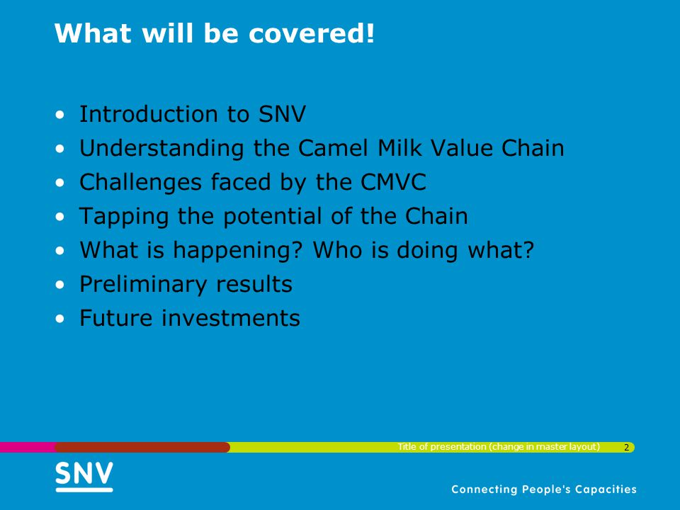 What will be covered! Introduction to SNV
