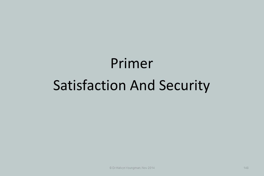 Satisfaction And Security