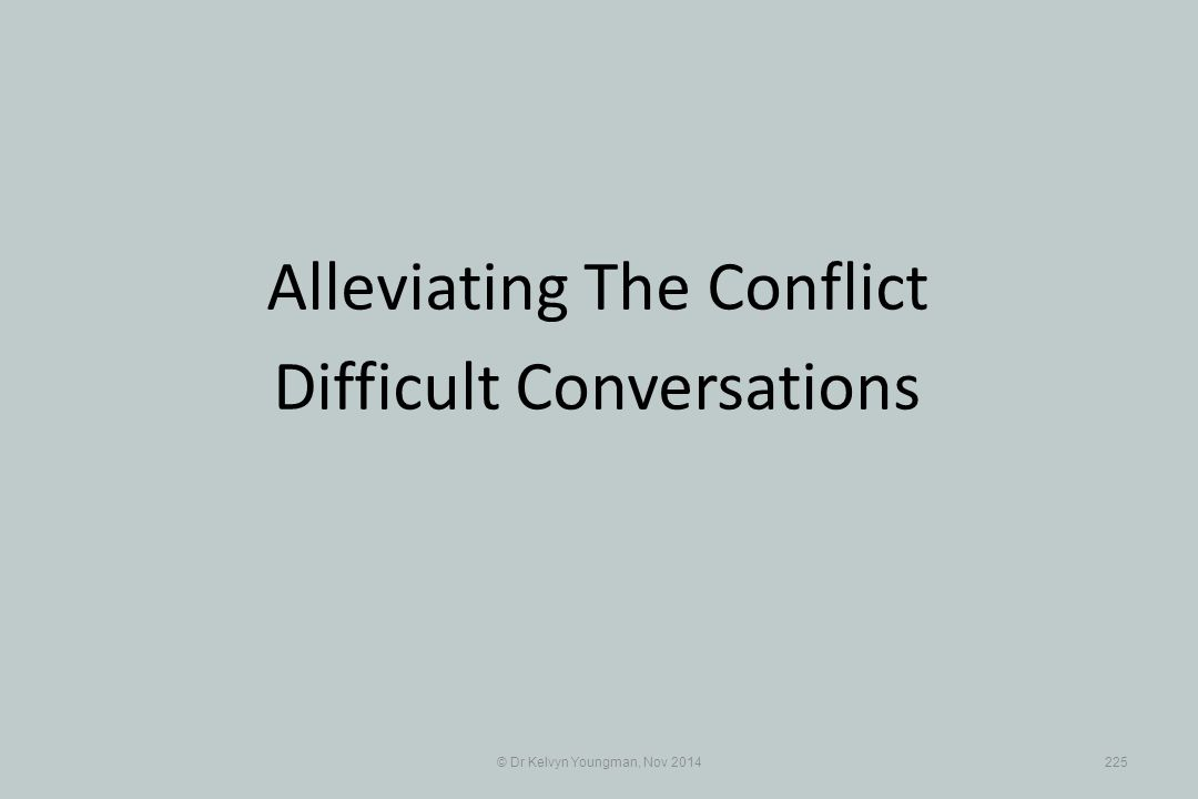 Alleviating The Conflict Difficult Conversations