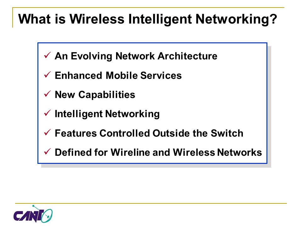 What is Wireless Intelligent Networking