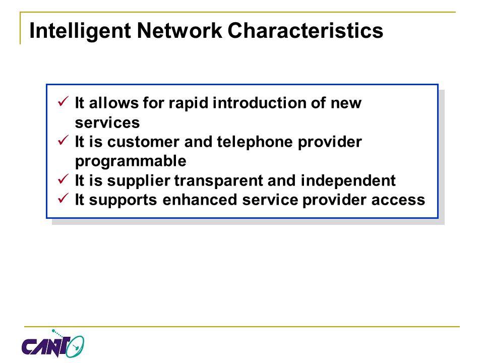 Intelligent Network Characteristics