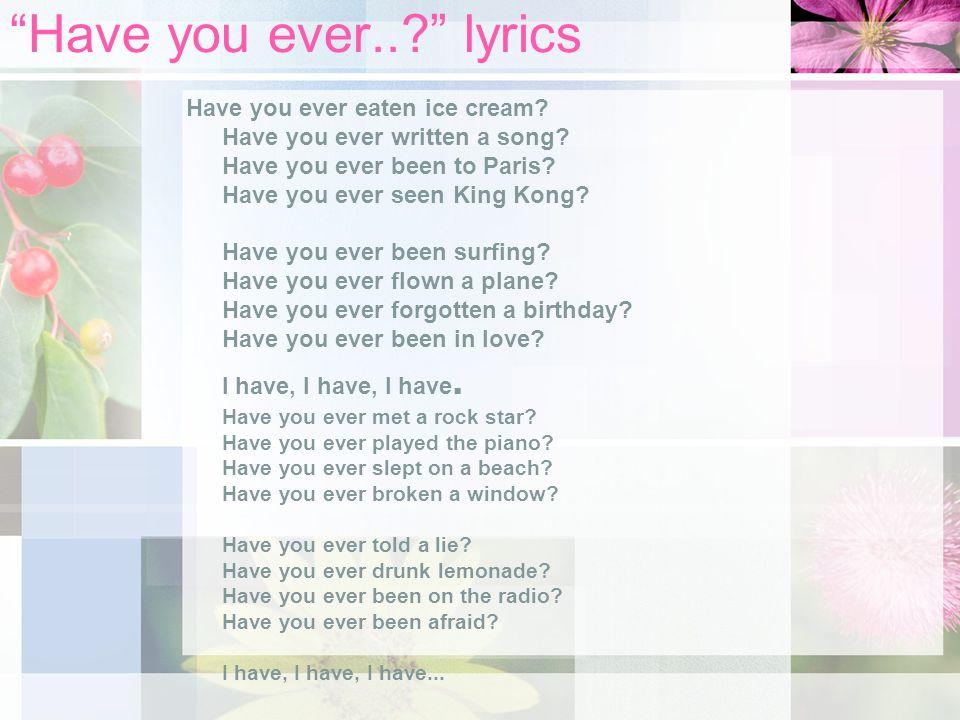Have you ever.. lyrics