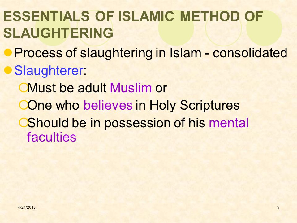 ESSENTIALS OF ISLAMIC METHOD OF SLAUGHTERING