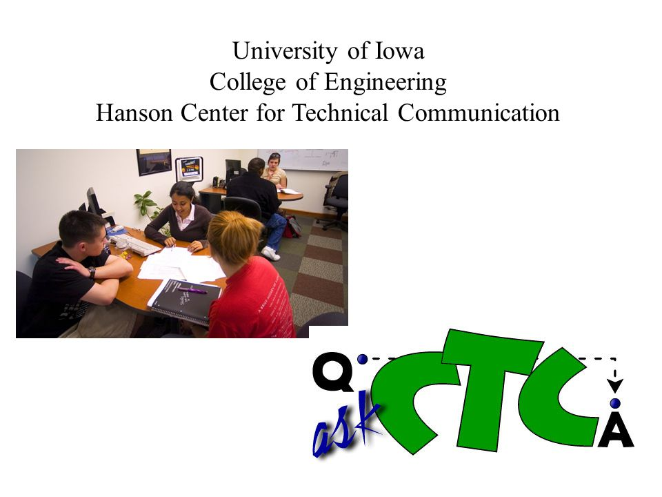 College of Engineering Hanson Center for Technical Communication