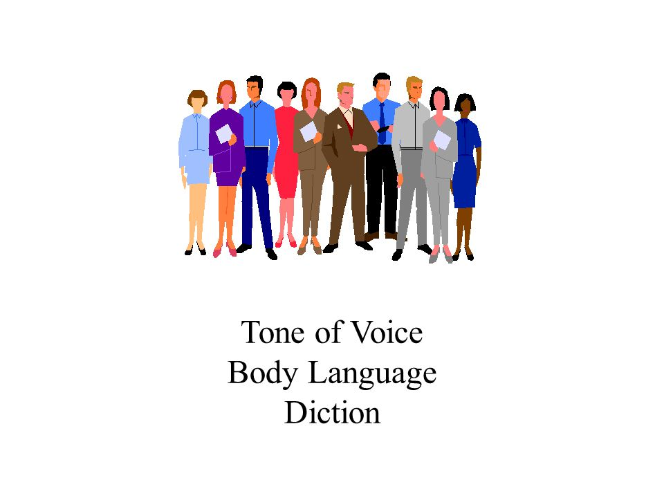 Tone of Voice Body Language Diction 19